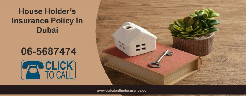 House Holders Insurance In Dubai UAE