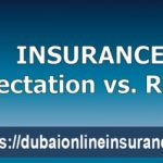 Insurance Expectation VS Reality In Dubai