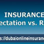 Insurance Expectation VS Reality In Dubai