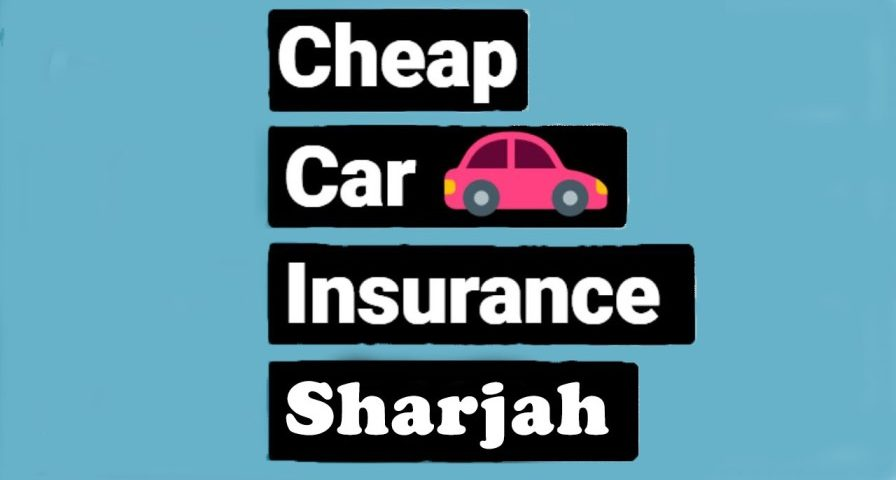 Cheap Car Insurance Sharjah