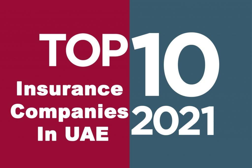 Top 10 Insurance companies in UAE 2021