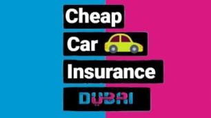 Cheap Car Insurance Dubai