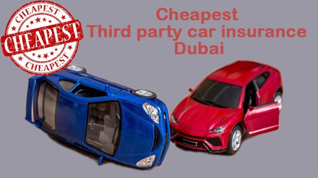 Cheapest third party car insurance Dubai