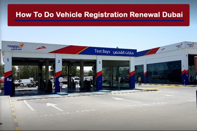 Vehicle Registration Renewal Dubai