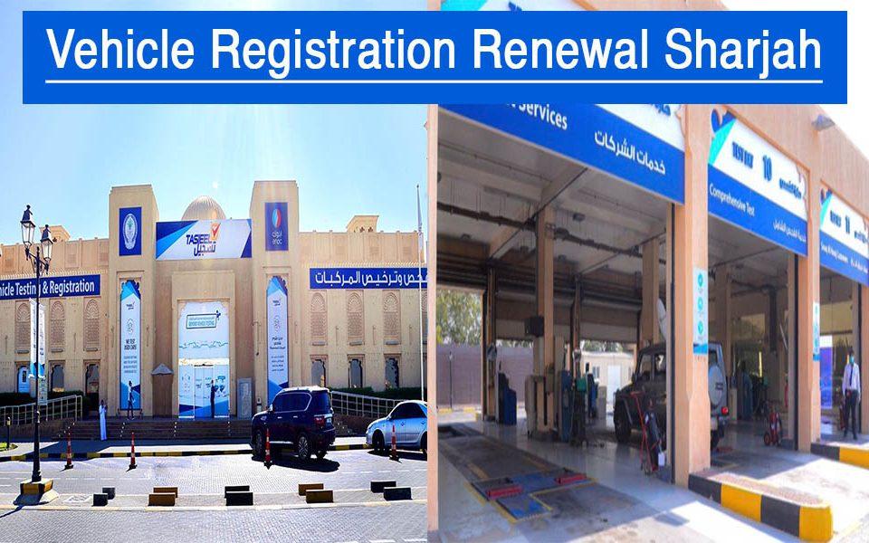 Vehicle Registration Renewal Sharjah